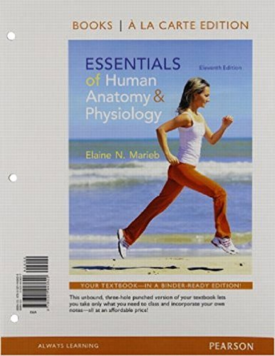 9780321943620: Essentials of Human Anatomy and Physiology, Books a la Carte Edition (11th Edition)