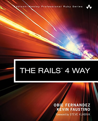 9780321944276: The Rails 4 Way (3rd Edition) (Addison-Wesley Professional Ruby)