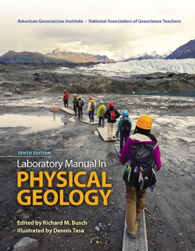 Laboratory Manual in Physical Geology (10th Edition): American Geological Institute,