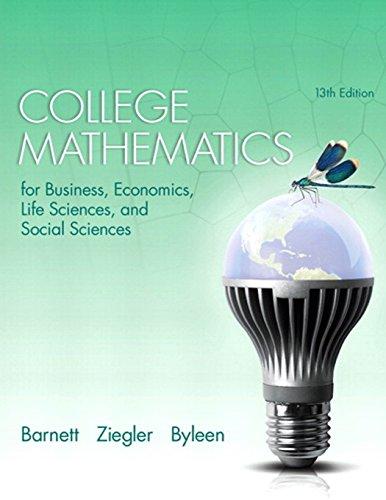 9780321945518: College Mathematics for Business, Economics, Life Sciences, and Social Sciences