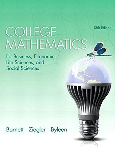 9780321945518: College Mathematics for Business, Economics, Life Sciences, and Social Sciences (13th Edition)