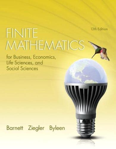 9780321945525: Finite Mathematics for Business, Economics, Life Sciences, and Social Sciences (13th Edition) by Raymond A. Barnett (2014-01-16)