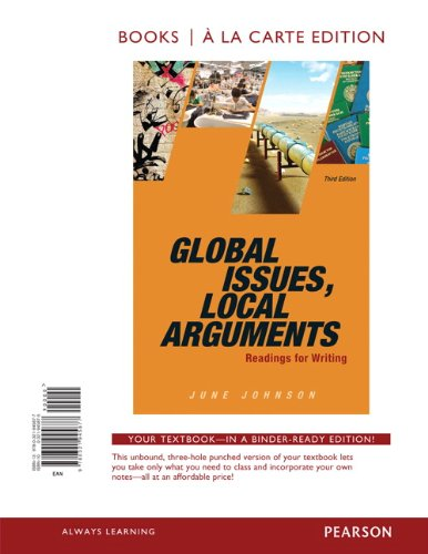 9780321945877: Global Issues, Local Arguments, Books a la Carte Edition (3rd Edition)