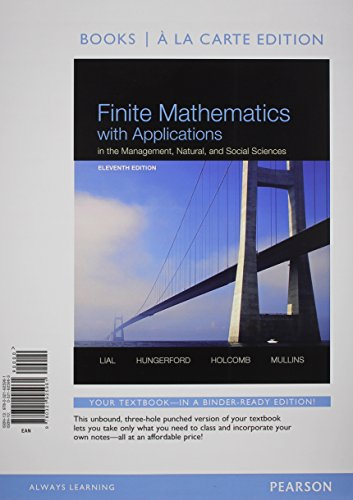 9780321946560: Finite Mathematics with Applications In the Management, Natural, and Social Sciences, Books a la Carte Plus NEW MyMathLab with Pearson eText -- Access Card Package (11th Edition)