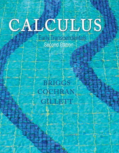 Calculus: Early Transcendentals (2nd Edition): Briggs, William L.;