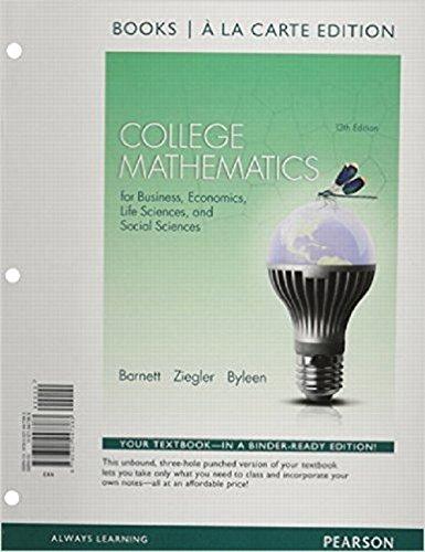 9780321947383: College Mathematics for Business, Economics, Life Sciences and Social Sciences Books a la Carte Edition (13th Edition)