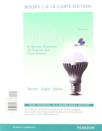 9780321947598: College Mathematics for Business, Economics, Life Sciences and Social Sciences, Books a la Carte Plus MyMathLab Package (13th Edition)
