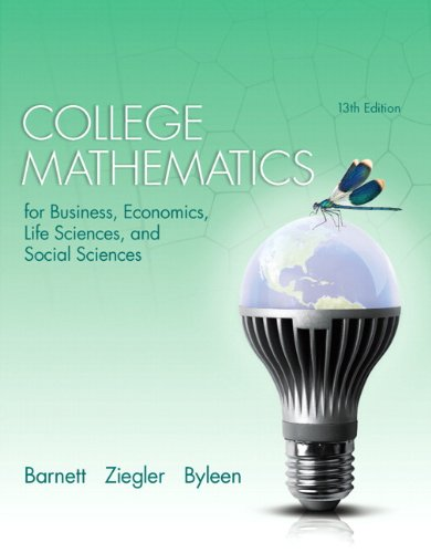 College Mathematics for Business Economics, Life Sciences: Barnett, Raymond A.