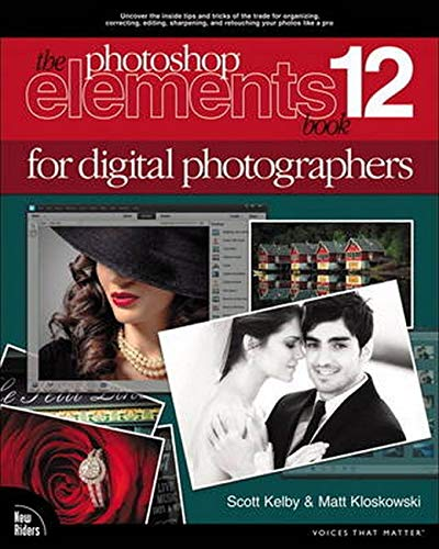 9780321947802: The Photoshop Elements 12 Book for Digital Photographers (Voices That Matter)