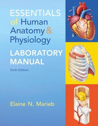 Essentials of Human Anatomy & Physiology Laboratory: Marieb, Elaine N.