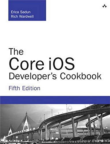 9780321948106: The Core iOS Developer's Cookbook