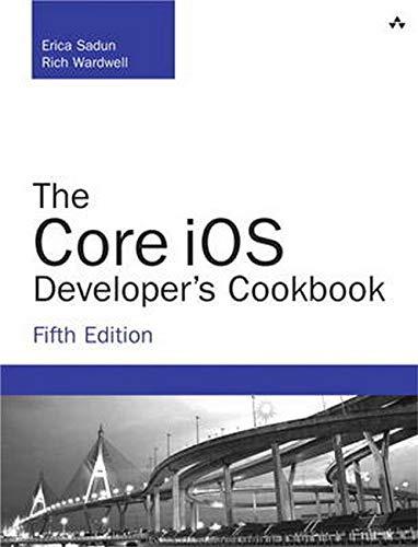 9780321948106: The Core iOS Developer's Cookbook (5th Edition) (Developer's Library)