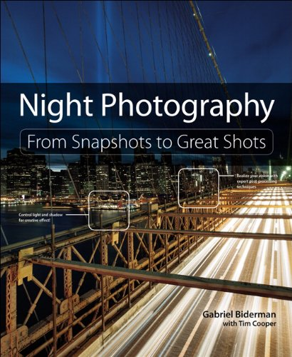 9780321948533: Night Photography: From Snapshots to Great Shots