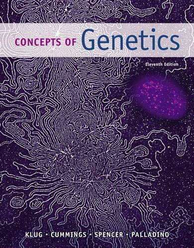 Concepts of Genetics (11th Edition): William S. Klug,