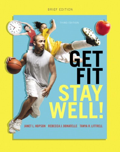 9780321949172: Get Fit, Stay Well! Brief Edition (3rd Edition)