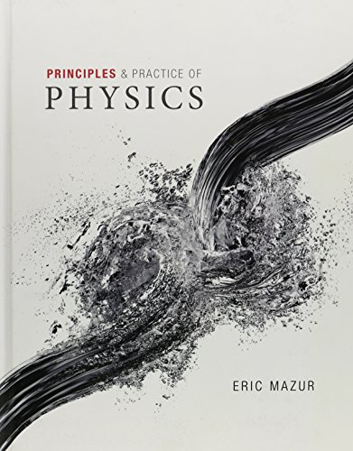 9780321949202: Principles & Practice of Physics