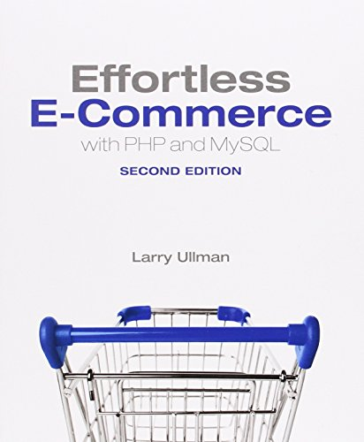 9780321949363: Effortless E-Commerce with PHP and MySQL (2nd Edition) (Voices That Matter)