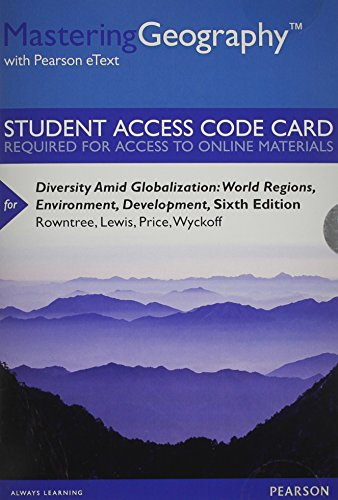 9780321949547: MasteringGeography with Pearson eText -- Standalone Access Card -- for Diversity Amid Globalization: World Regions, Environment, Development (6th Edition)
