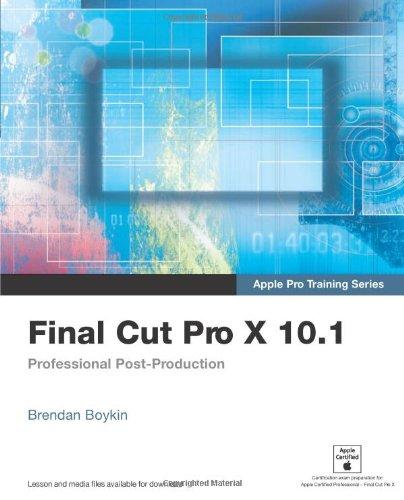 9780321949561: Apple Pro Training Series: Final Cut Pro X 10.1: Professional Post-Production