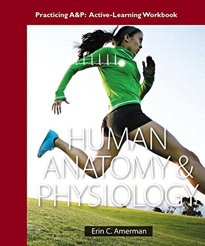 9780321949899: Practicing A&P Workbook for Human Anatomy & Physiology