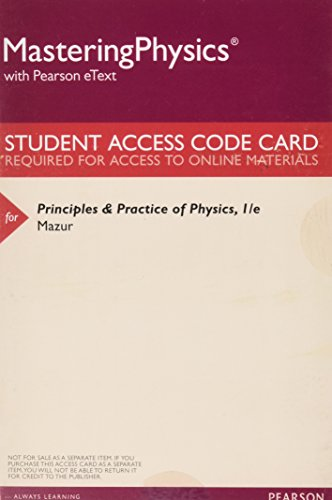 9780321951069: MasteringPhysics with Pearson eText -- ValuePack Access Card -- for Principles & Practice of Physics
