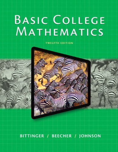 9780321951717: Basic College Mathematics Plus NEW MyMathLab with Pearson eText -Access Card Package (12th Edition) (Bittinger Developmental Mathematics Worktext Series)