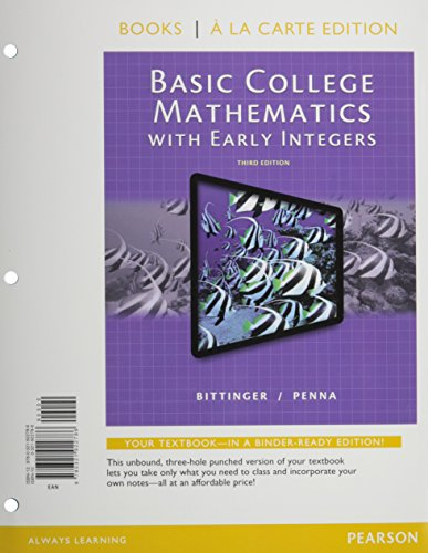 9780321951847: Basic College Mathematics with Early Integers, Books a la Carte Edition, Plus MyMathLab -- Access Card Package (3rd Edition)