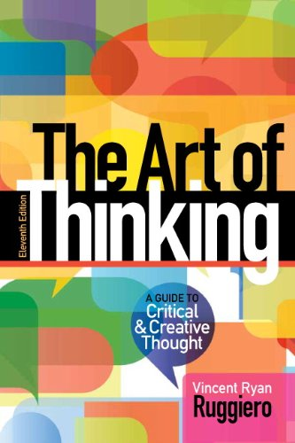 9780321953315: The Art of Thinking: A Guide to critical and Creative Thought (11th Edition)