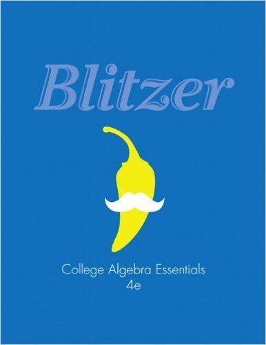 College Algebra Essentials and MathXL (12-month access): Blitzer, Robert F.