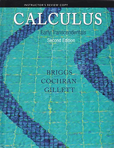 9780321954268: Calculus - Early Transcendentals (Instructor Edition)