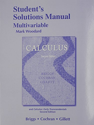 9780321954312: Student Solutions Manual, Multivariable for Calculus and Calculus: Early Transcendentals