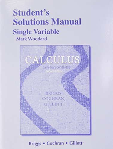 9780321954329: Student Solutions Manual, Single Variable for Calculus: Early Transcendentals