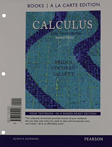9780321954428: Calculus: Early Transcendentals, Books a la Carte Edition (2nd Edition)