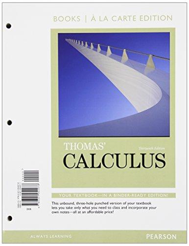 Thomas' Calculus, Books a la Carte Edition: Thomas Jr., George