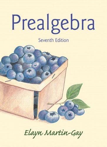 Prealgebra (7th Edition): Martin-Gay, Elayn