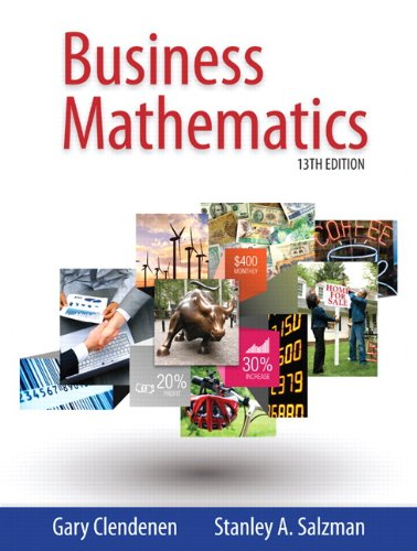 Business Mathematics (13th Edition): Clendenen, Gary, Salzman,