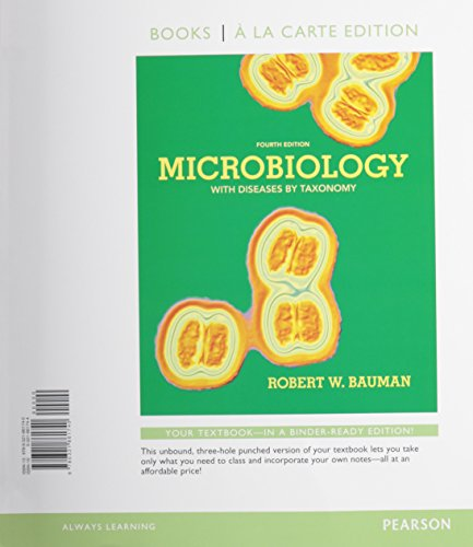 Microbiology With Diseases By Taxonomy And Modified: Robert Bauman