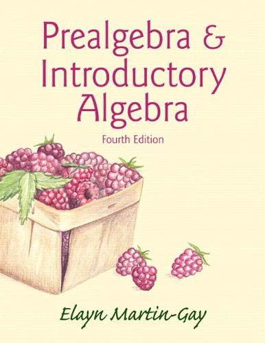 Prealgebra & Introductory Algebra (4th Edition): Elayn Martin-Gay