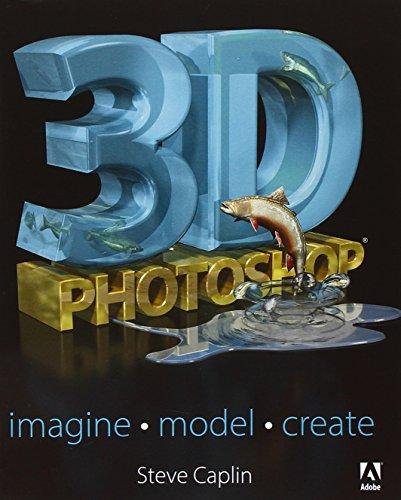 9780321956552: 3D Photoshop: Imagine. Model. Create.