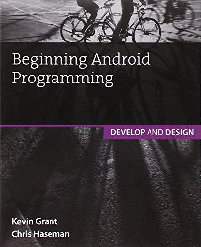 9780321956569: Beginning Android Programming: Develop and Design