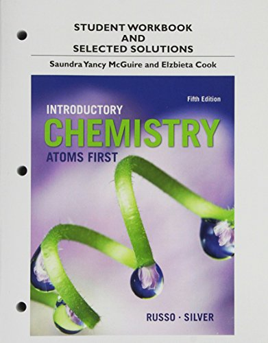9780321956934: Student Workbook and Selected Solutions for Introductory Chemistry: Atoms First