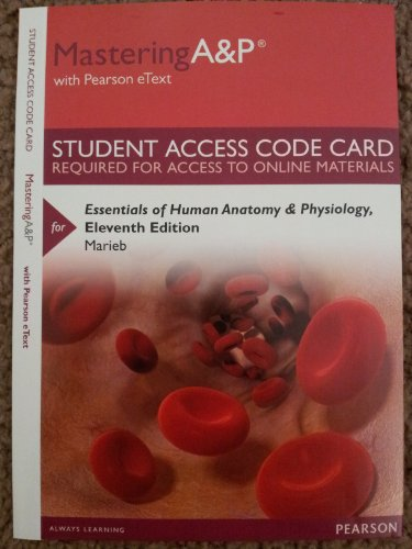 9780321957115: MasteringA&P with Pearson eText -- Standalone Access Card -- for Essentials of Human Anatomy & Physiology (11th Edition)