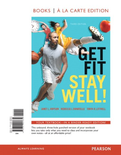 9780321957634: Get Fit, Stay Well! Books a la Carte Edition (3rd Edition)