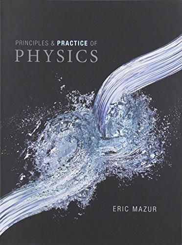 9780321957771: Practice of Physics: Practice of Physics, Chapters 1-34 (Integrated Component) Integrated Component Chapters 1-34