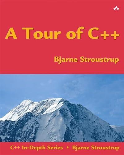 9780321958310: A Tour of C++