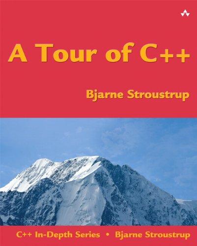 9780321958310: A Tour of C++ (C++ In-Depth)