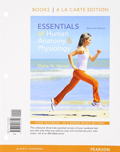9780321958563: Essentials of Human Anatomy and Physiology, Books a la Carte Plus MasteringA&P with eText -- Access Card Package (11th Edition)