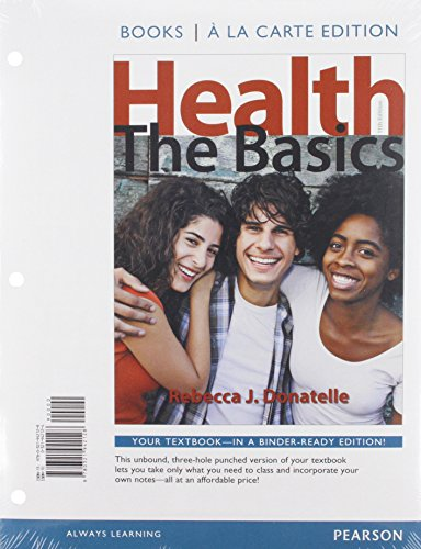 9780321958587: Health: The Basics, Books a la Carte Plus MasteringHealth with eText -- Access Card Package (11th Edition)