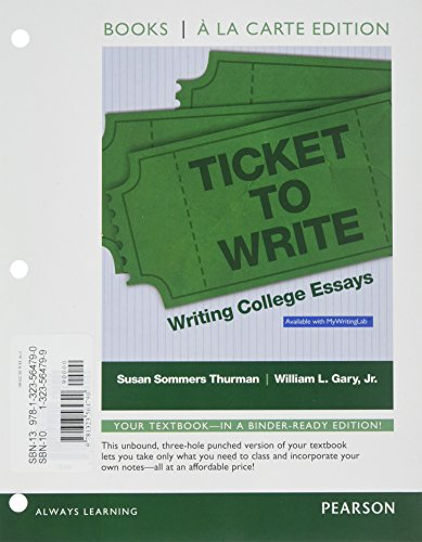 9780321959942: Ticket to Write: Writing College Essays, Books a la Carte Edition