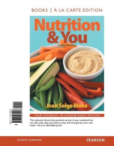 9780321960917: Nutrition & You, Books a la Carte Edition (3rd Edition)